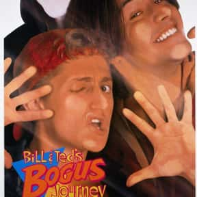 Bill & Ted's Bogus Journey is listed (or ranked) 8 on the list The Best Time Travel Comedies, Ranked