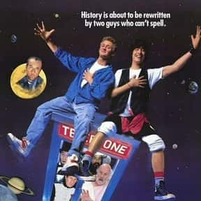 Bill & Ted's Excellent Adventu is listed (or ranked) 21 on the list The Best Teen Comedy Movies, Ranked