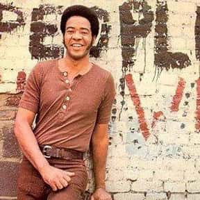 Bill Withers is listed (or ranked) 15 on the list The Best Soul Singers/Groups of All Time