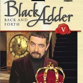 Blackadder: Back & Forth is listed (or ranked) 7 on the list The Best Rowan Atkinson Movies