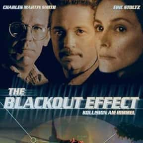 Blackout Effect is listed (or ranked) 13 on the list The Best '90s Disaster Movies