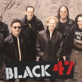 Black 47 is listed (or ranked) 25 on the list The Best Celtic Rock Bands/Artists