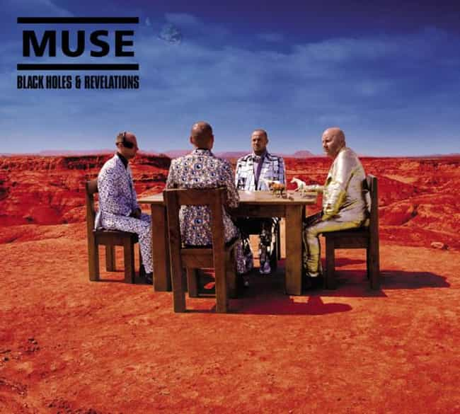 Black Holes and Revelati... is listed (or ranked) 3 on the list The Best Muse Albums of All Time