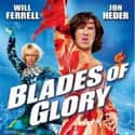Blades of Glory is listed (or ranked) 8 on the list The Best Will Ferrell Movies