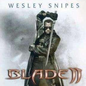 Blade II is listed (or ranked) 25 on the list The Best Immortality Movies