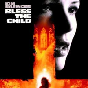 Bless The Child is listed (or ranked) 14 on the list Great Movies About the Actual Devil