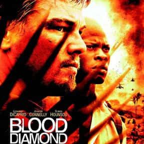 Blood Diamond is listed (or ranked) 22 on the list The Best Movies About Tragedies