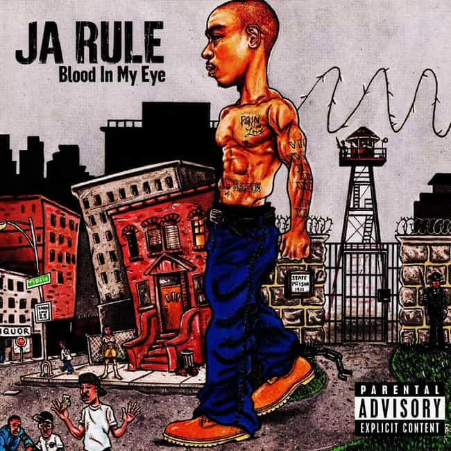 Blood in My Eye is listed (or ranked) 2 on the list The Best Ja Rule Albums, Ranked