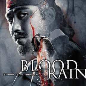 Blood Rain is listed (or ranked) 18 on the list The Best Korean Historical Movies Of All Time