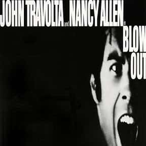 Blow Out is listed (or ranked) 16 on the list The Best John Travolta Movies