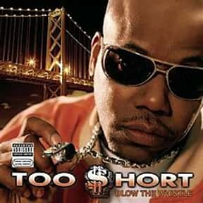 Blow the Whistle is listed (or ranked) 9 on the list The Best Too $hort Albums of All Time