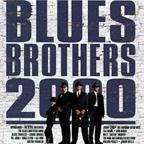Blues Brothers 2000 is listed (or ranked) 8 on the list The Worst Part II Movie Sequels