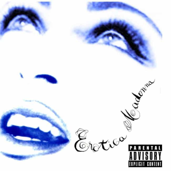 Erotica is listed (or ranked) 4 on the list The Best Madonna Albums of All Time