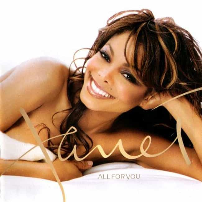 All for You is listed (or ranked) 5 on the list The Best Janet Jackson Albums of All Time