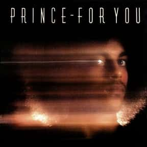 For You is listed (or ranked) 19 on the list The Best Prince Albums of All Time