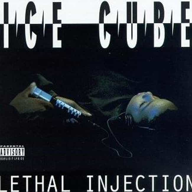 Lethal Injection is listed (or ranked) 4 on the list The Best Ice Cube Albums of All Time