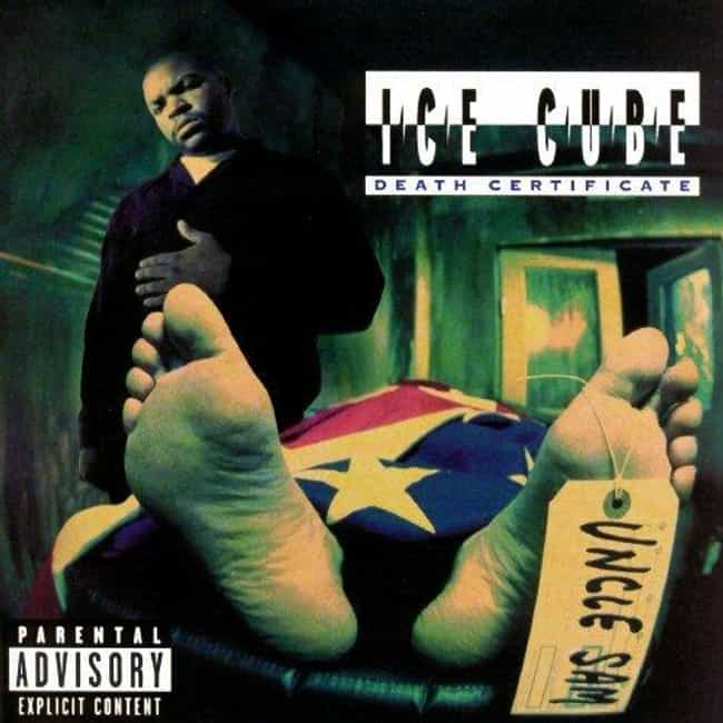 Death Certificate is listed (or ranked) 1 on the list The Best Ice Cube Albums of All Time