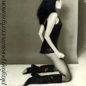 Playing Possum is listed (or ranked) 6 on the list The Best Carly Simon Albums of All Time