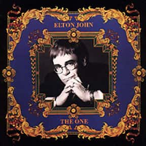 The One is listed (or ranked) 19 on the list The Best Elton John Albums of All Time