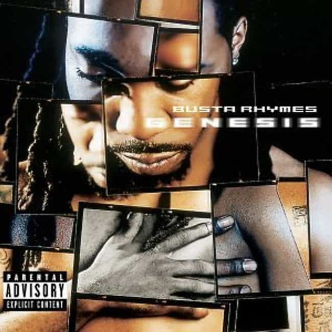 Genesis is listed (or ranked) 4 on the list The Best Busta Rhymes Albums of All Time