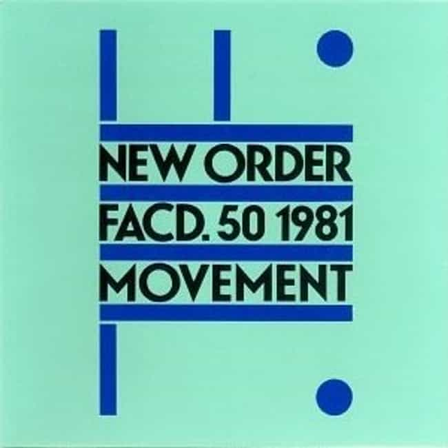 Movement is listed (or ranked) 4 on the list The Best New Order Albums of All Time