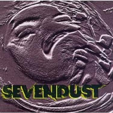 Sevendust is listed (or ranked) 6 on the list The Best Sevendust Albums of All Time