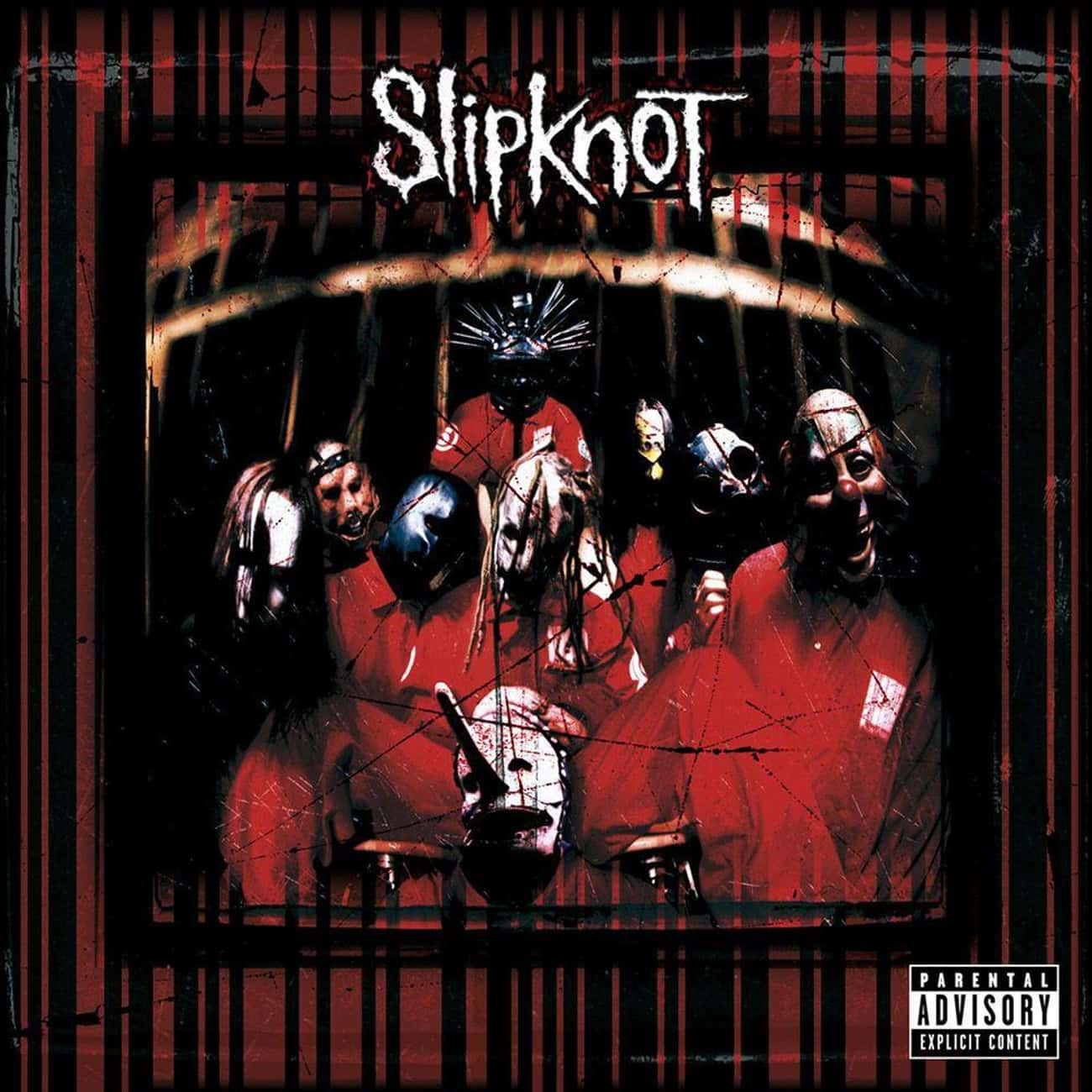 Slipknot is listed (or ranked) 1 on the list The Best Slipknot Albums of All Time