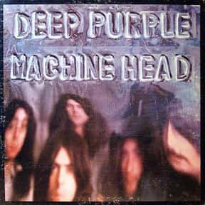 Machine Head is listed (or ranked) 1 on the list The Best Deep Purple Albums of All Time