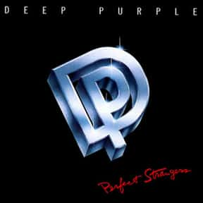 Perfect Strangers is listed (or ranked) 6 on the list The Best Deep Purple Albums of All Time
