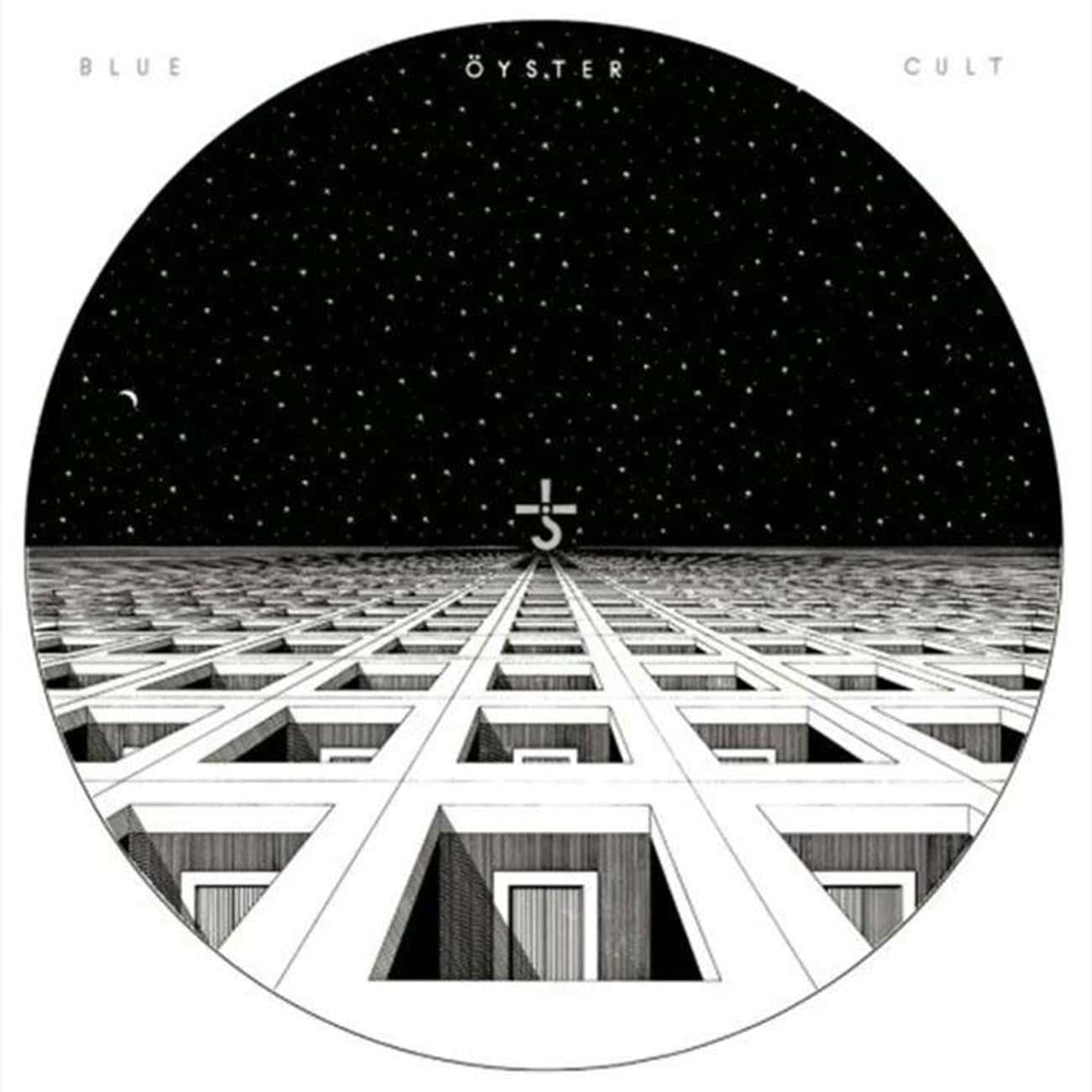 Blue Öyster Cult is listed (or ranked) 4 on the list The Best Blue Öyster Cult Albums, Ranked
