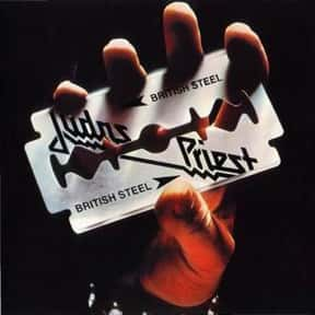 British Steel is listed (or ranked) 20 on the list The Top Metal Albums of All Time