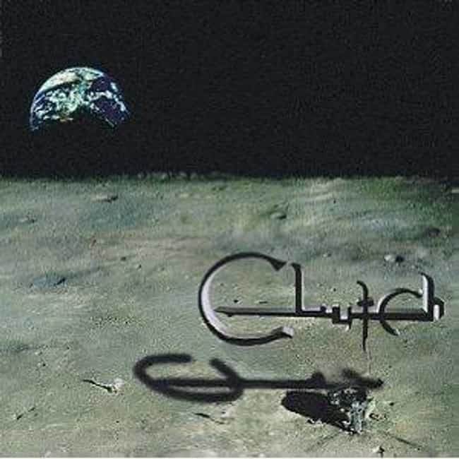 Clutch is listed (or ranked) 3 on the list The Best Clutch Albums of All Time