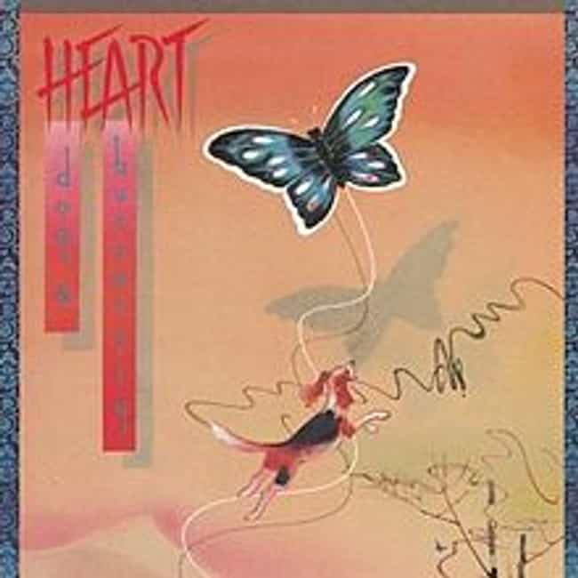 Dog & Butterfly is listed (or ranked) 3 on the list The Best Heart Albums of All Time