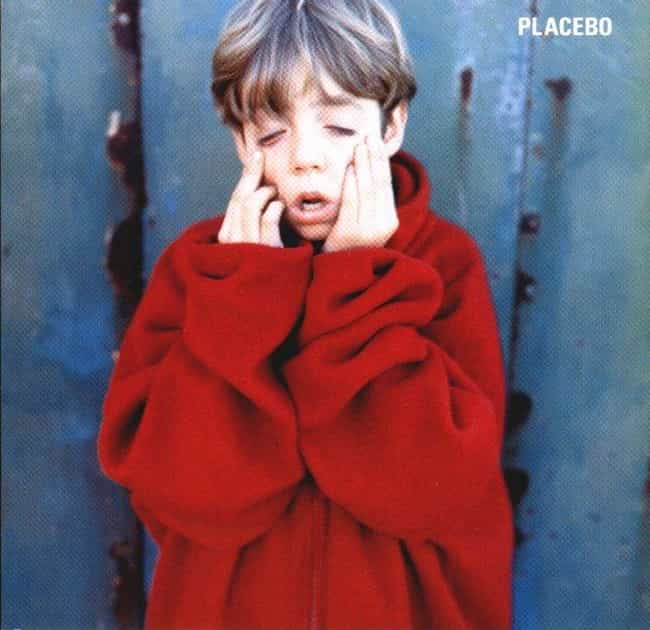 Placebo is listed (or ranked) 3 on the list The Best Placebo Albums of All Time