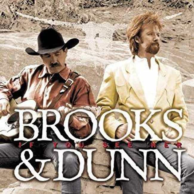 If You See Her is listed (or ranked) 4 on the list The Best Brooks & Dunn Albums, Ranked