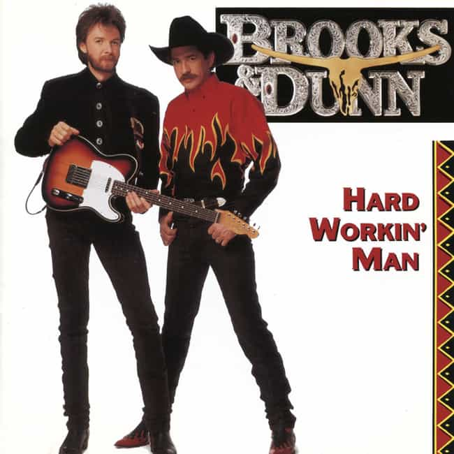 Hard Workin' Man is listed (or ranked) 1 on the list The Best Brooks & Dunn Albums, Ranked