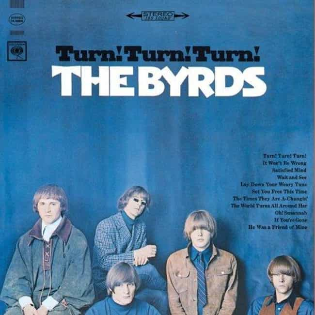 Turn! Turn! Turn! is listed (or ranked) 6 on the list The Best Byrds Albums of All Time