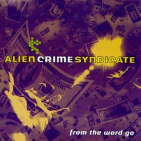 Alien Crime Syndicate