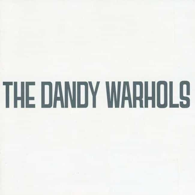 Dandys Rule, OK? is listed (or ranked) 2 on the list The Best The Dandy Warhols Albums, Ranked