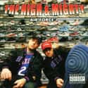 The High & Mighty is listed (or ranked) 24 on the list Rawkus Records Complete Artist Roster