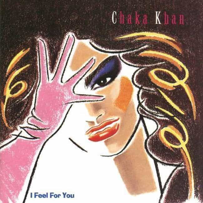 I Feel for You is listed (or ranked) 1 on the list The Best Chaka Khan Albums of All Time