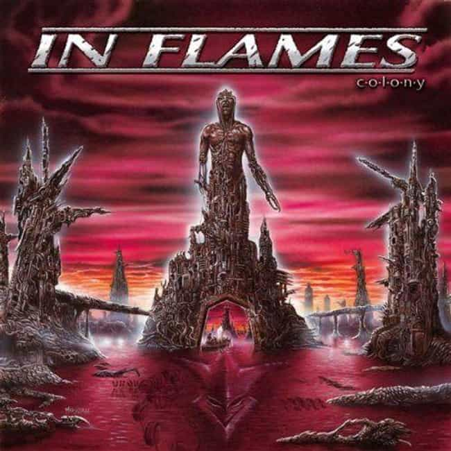 Colony is listed (or ranked) 4 on the list The Best In Flames Albums, Ranked