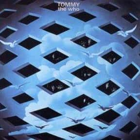 Tommy is listed (or ranked) 18 on the list The Greatest Albums of All-Time