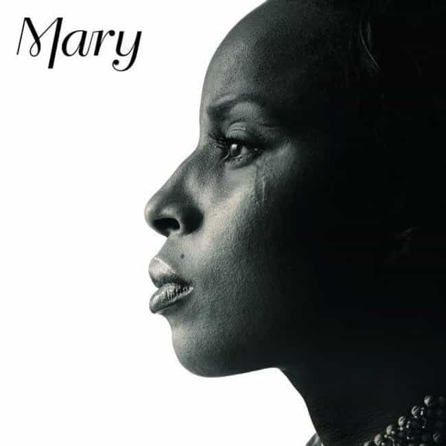 Mary is listed (or ranked) 1 on the list The Best Mary J. Blige Albums of All Time
