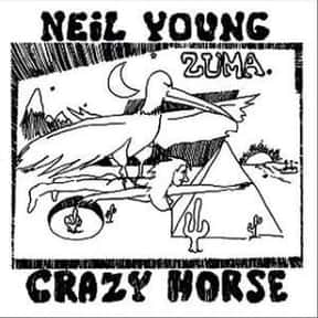 Zuma is listed (or ranked) 6 on the list The Best Neil Young Albums of All Time