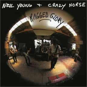 Ragged Glory is listed (or ranked) 8 on the list The Best Neil Young Albums of All Time