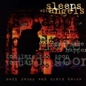 Sleeps With Angels is listed (or ranked) 13 on the list The Best Neil Young Albums of All Time