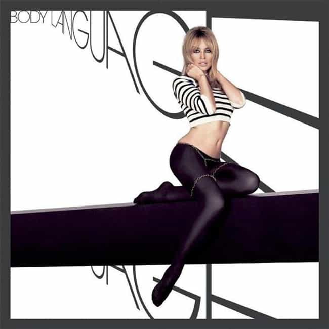 Body Language is listed (or ranked) 4 on the list The Best Kylie Minogue Albums of All Time