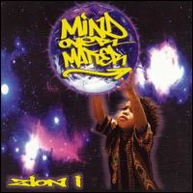 Mind Over Matter is listed (or ranked) 1 on the list The Best Zion I Albums of All Time