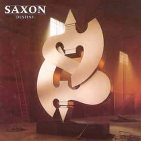 Destiny is listed (or ranked) 22 on the list The Best Saxon Albums of All Time